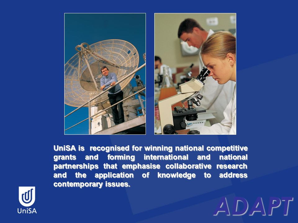 ADAPT UniSA is recognised for winning national competitive grants and forming international and national partnerships that emphasise collaborative research and the application of knowledge to address contemporary issues.