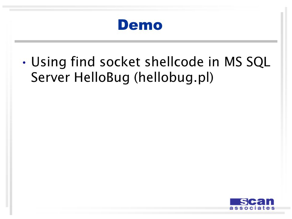 Demo Using find socket shellcode in MS SQL Server HelloBug (hellobug.pl)