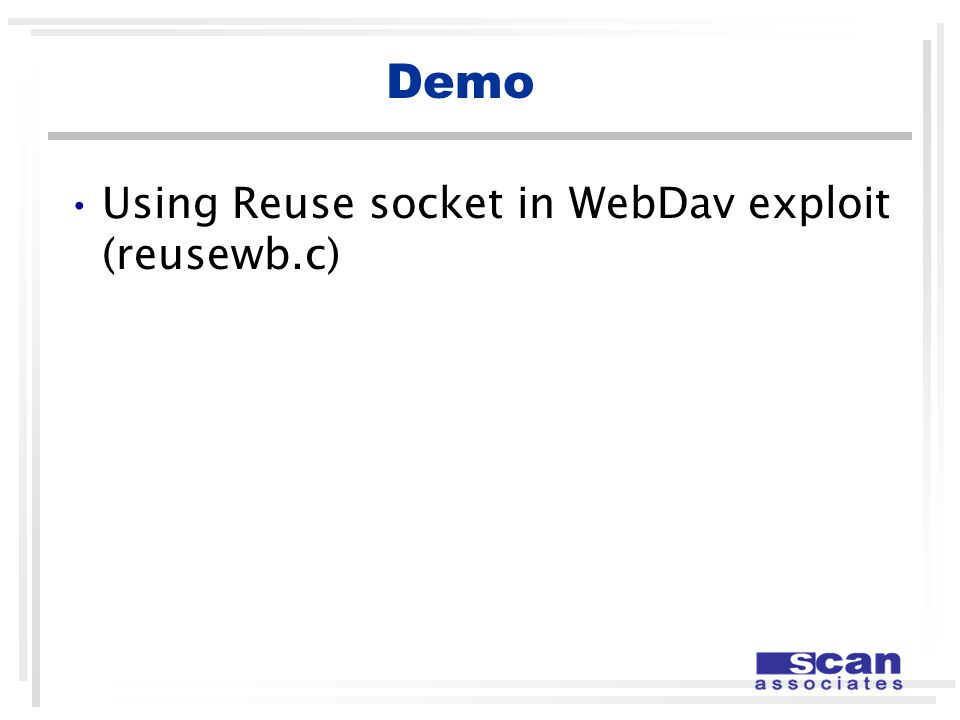 Demo Using Reuse socket in WebDav exploit (reusewb.c)