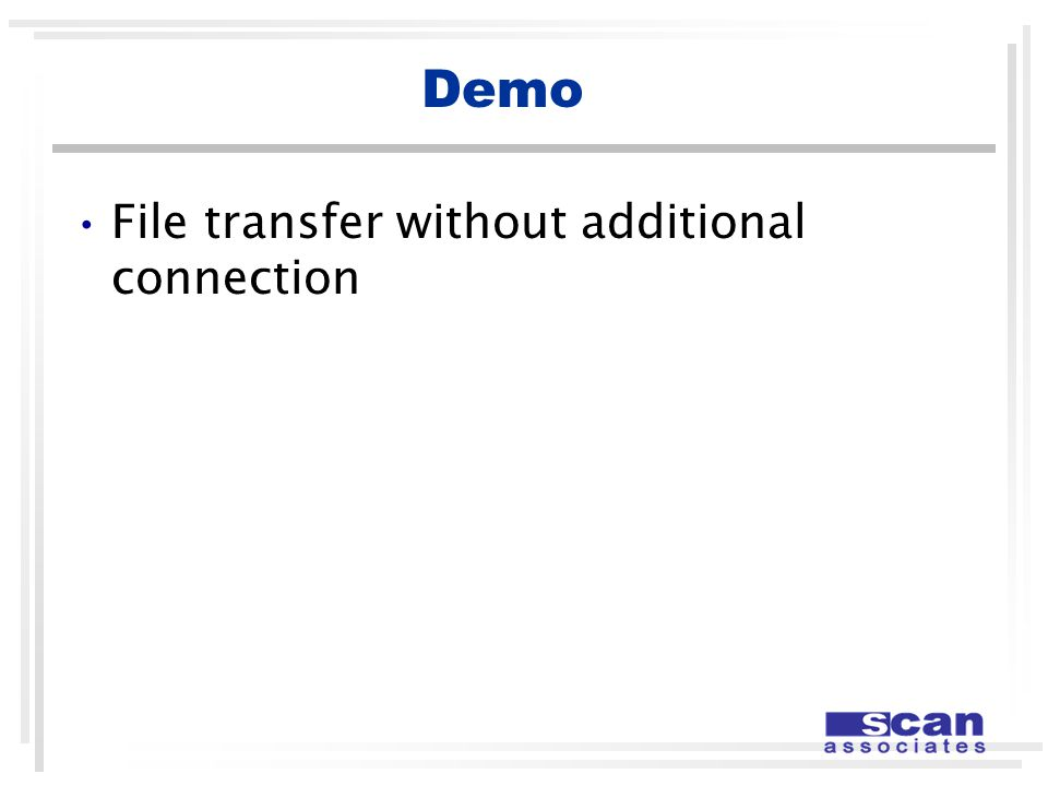 Demo File transfer without additional connection