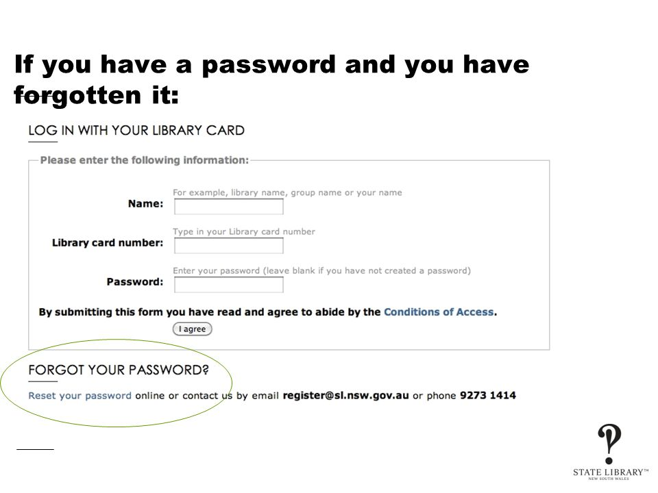 If you have a password and you have forgotten it: