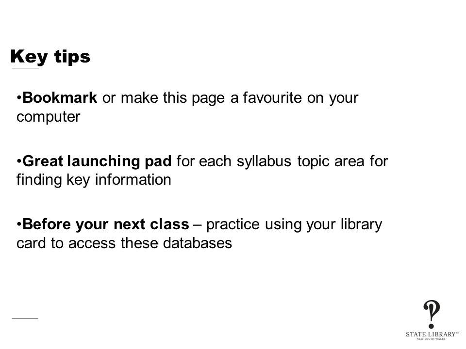 Key tips Bookmark or make this page a favourite on your computer Great launching pad for each syllabus topic area for finding key information Before y