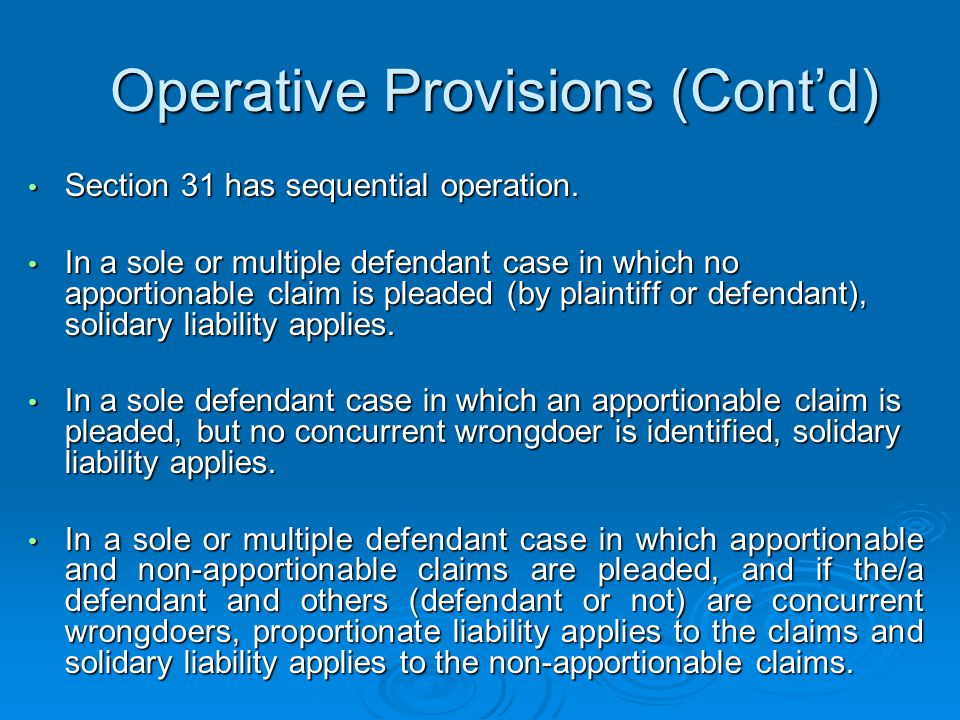 Operative Provisions (Cont'd) Section 31 has sequential operation.