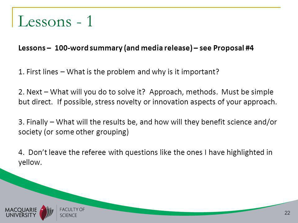 22 Lessons - 1 Lessons – 100-word summary (and media release) – see Proposal #4 1.