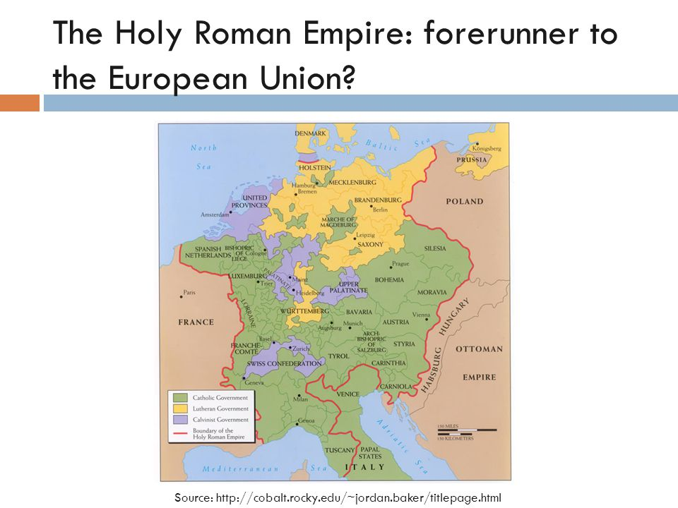 The Holy Roman Empire: forerunner to the European Union.
