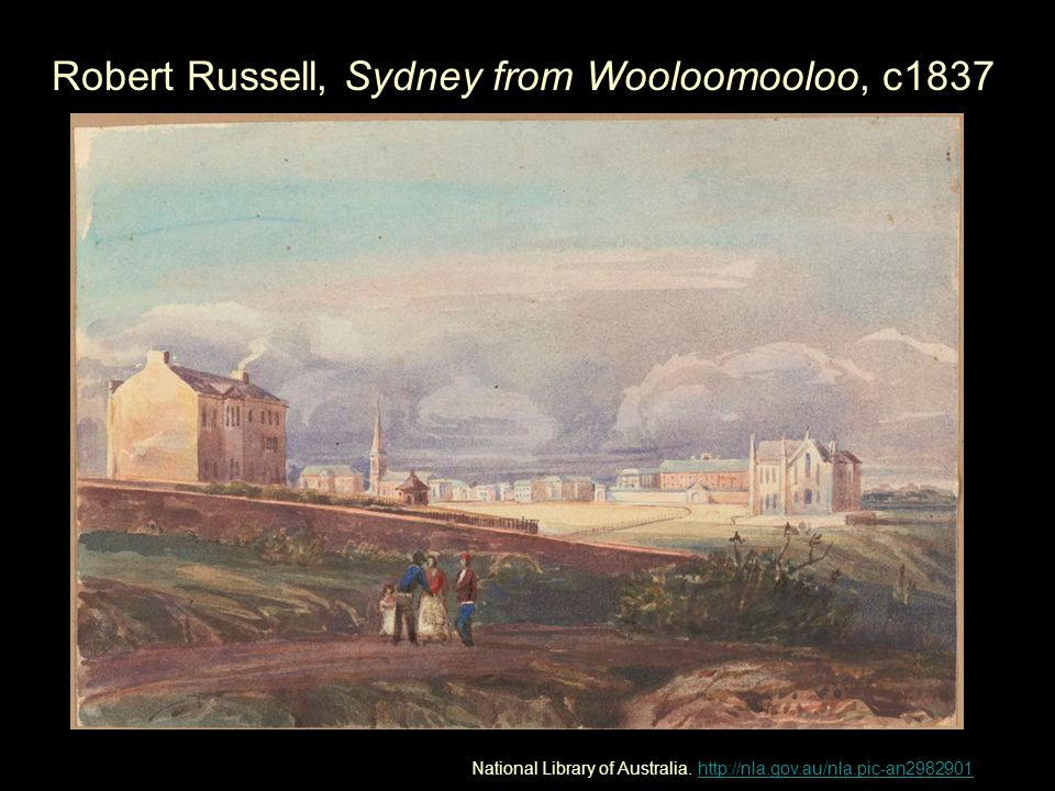 Robert Russell, Sydney from Wooloomooloo, c1837 National Library of Australia.