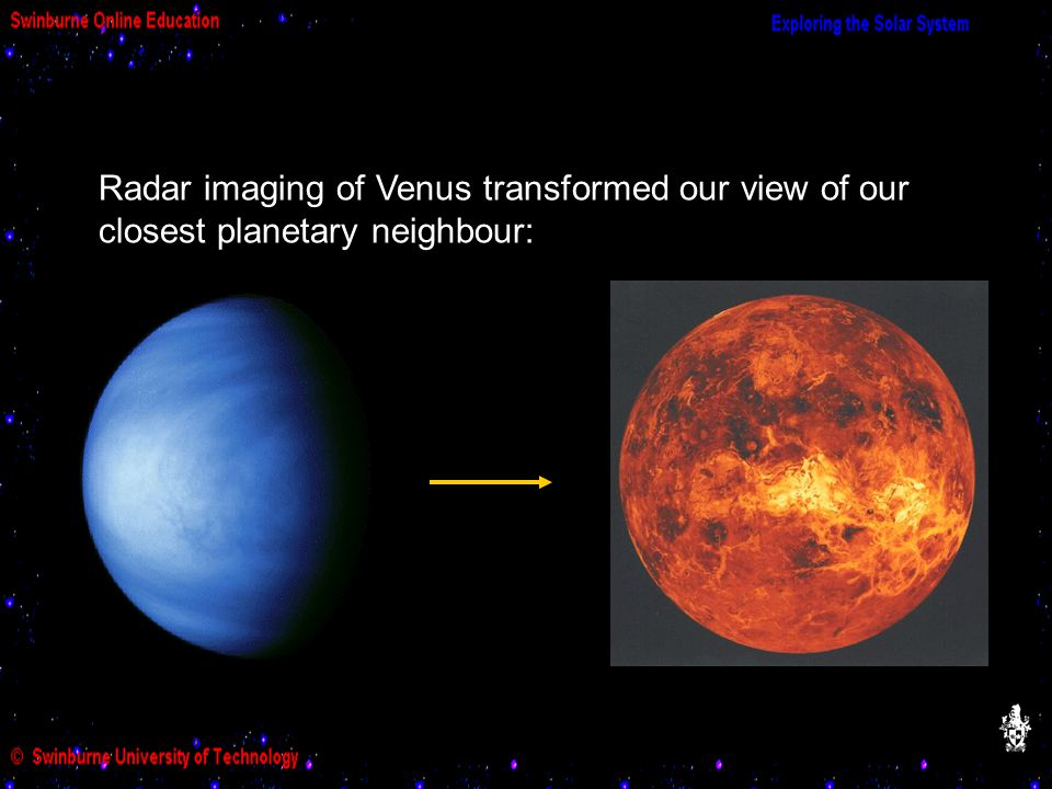 Compared to the Moon and Mercury, Venus has a much smaller number of craters, and in particular lacks very small craters.
