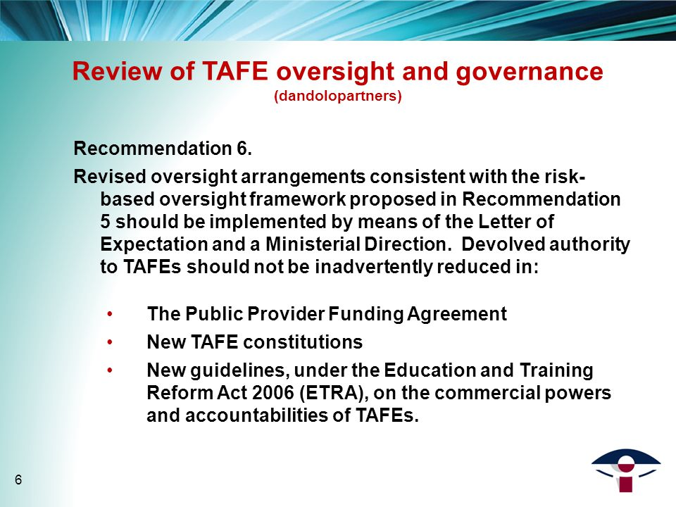 Review of TAFE oversight and governance (dandolopartners) Recommendation 6.