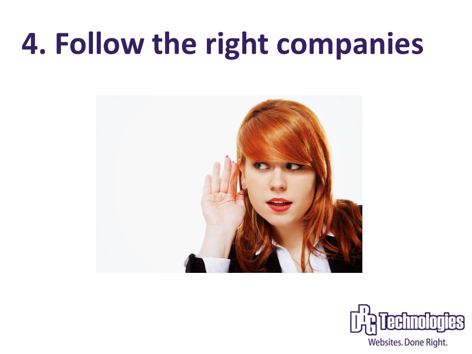 4. Follow the right companies