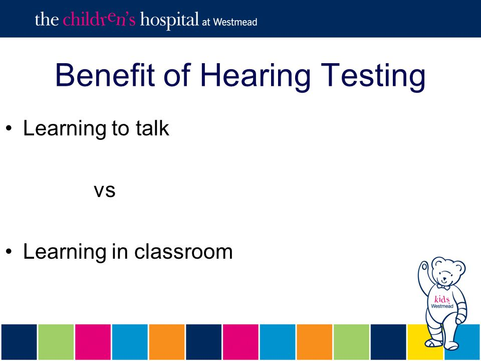 Benefit of Hearing Testing Learning to talk vs Learning in classroom