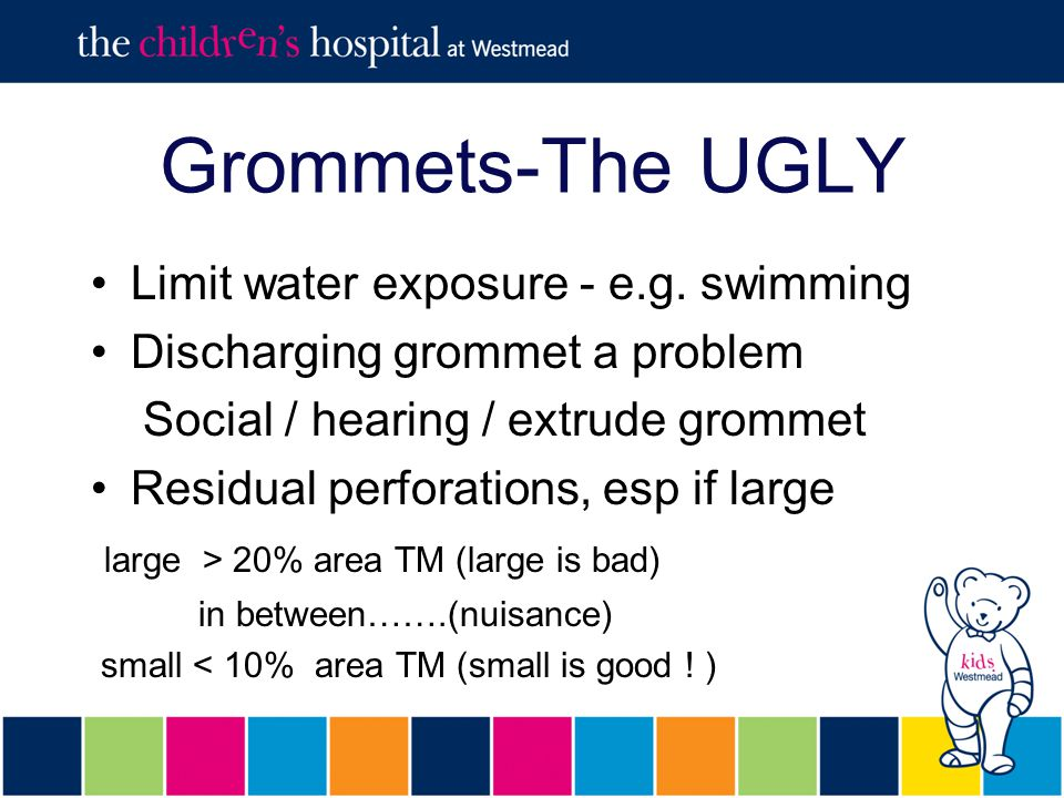 Grommets-The UGLY Limit water exposure - e.g.