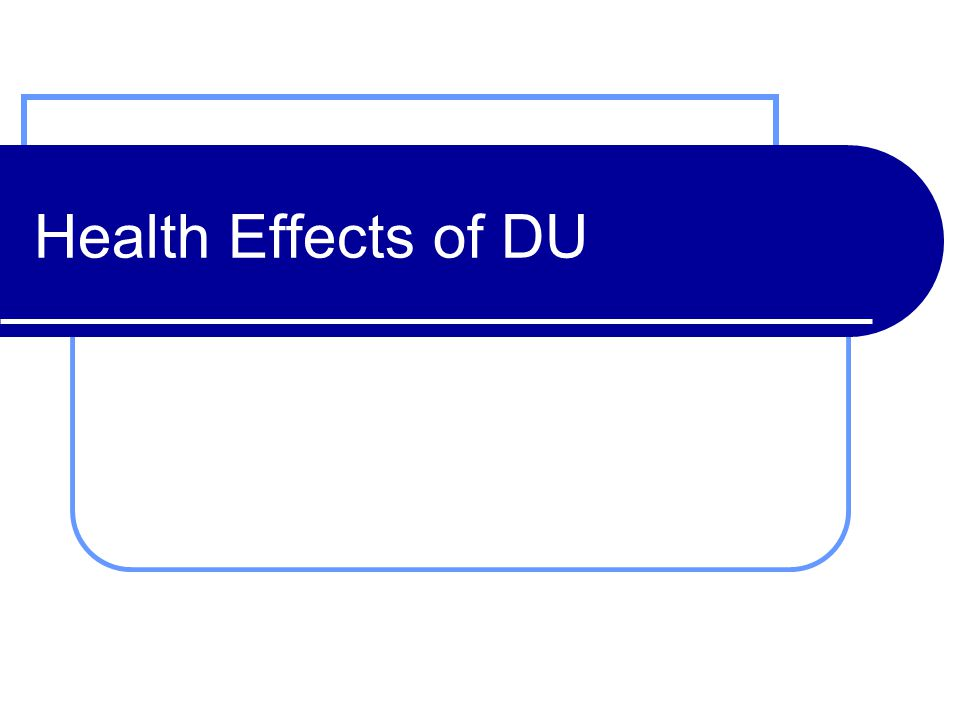 Health Effects of DU