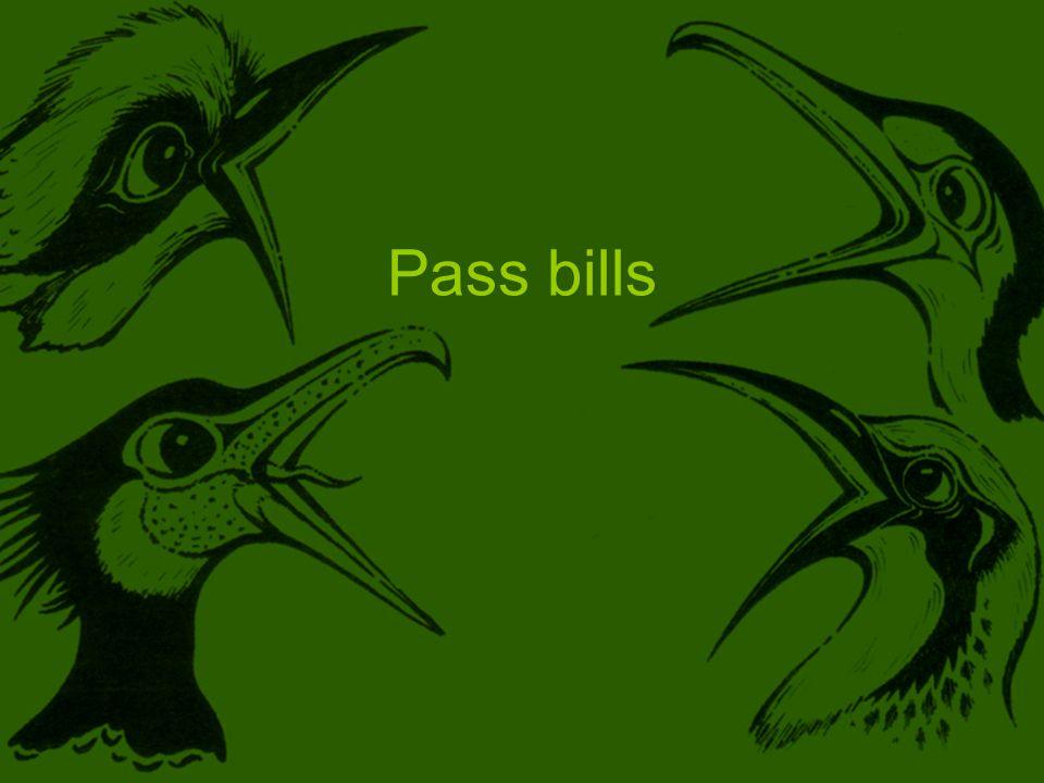 Pass bills