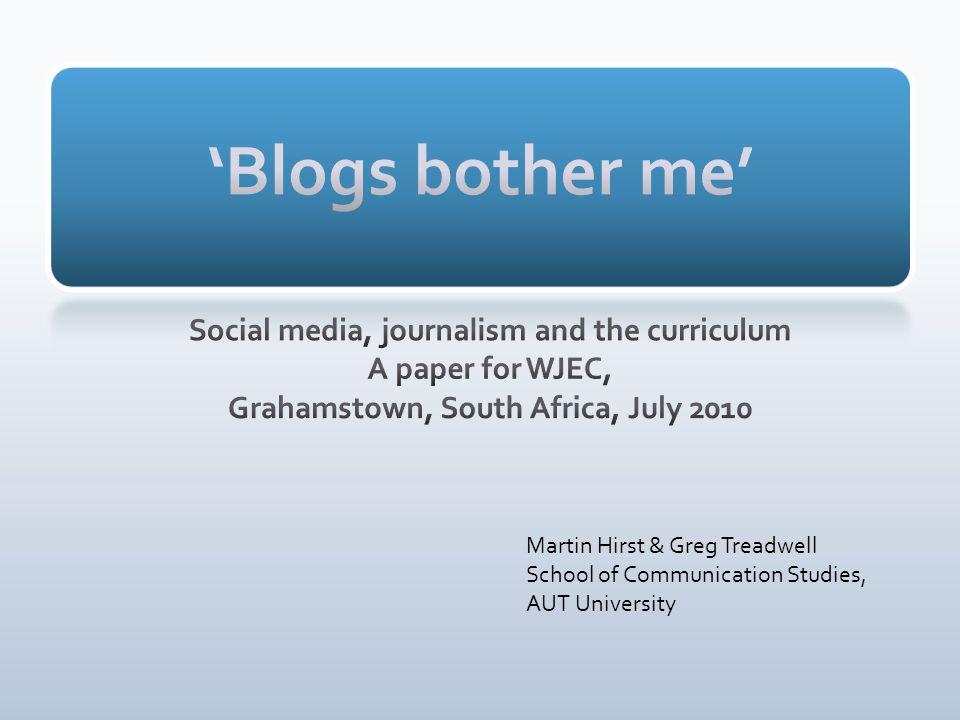 Martin Hirst & Greg Treadwell School of Communication Studies, AUT University