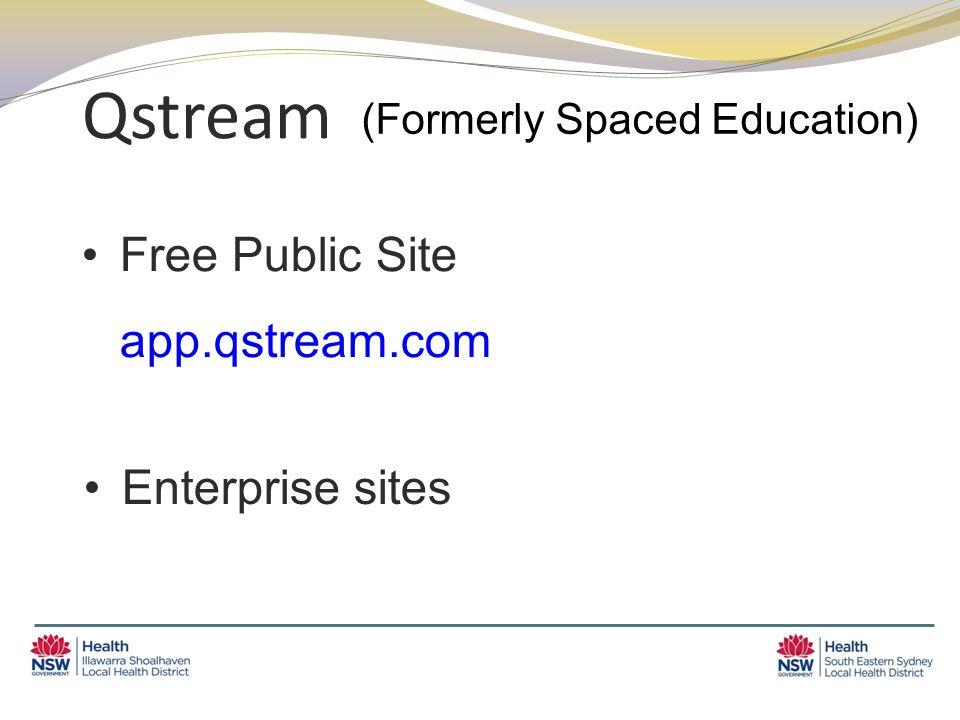 Qstream Free Public Site app.qstream.com (Formerly Spaced Education) Enterprise sites