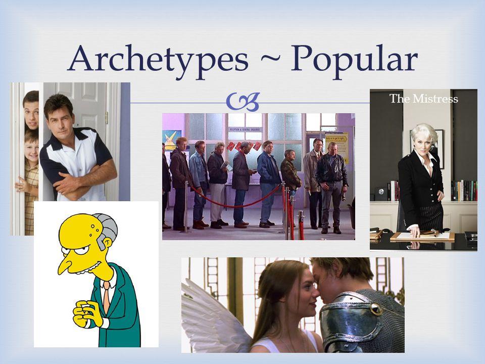  Archetypes ~ Popular The Mistress