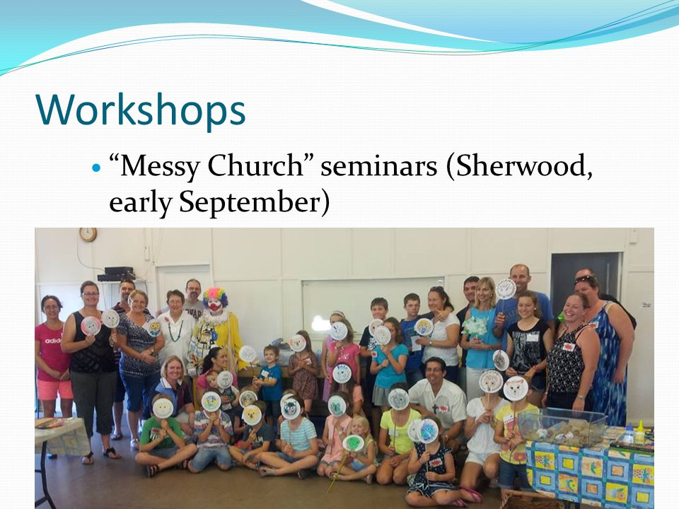 Workshops Messy Church seminars (Sherwood, early September)