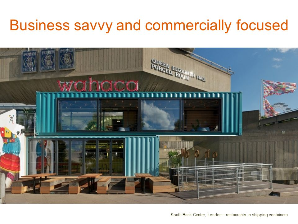 Business savvy and commercially focused South Bank Centre, London – restaurants in shipping containers