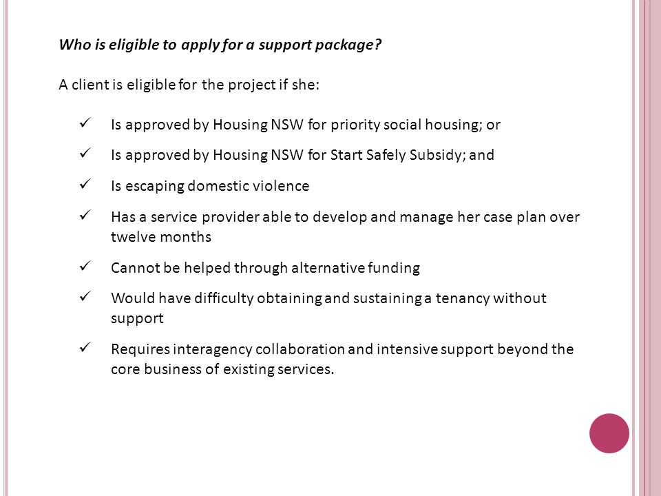 Who is eligible to apply for a support package.