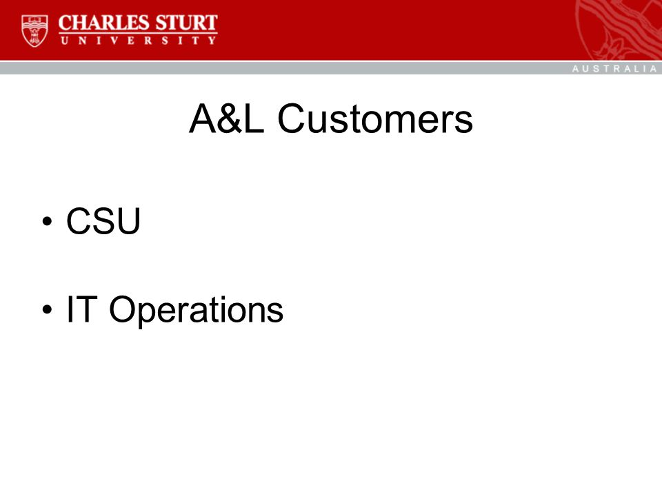 A&L Customers CSU IT Operations