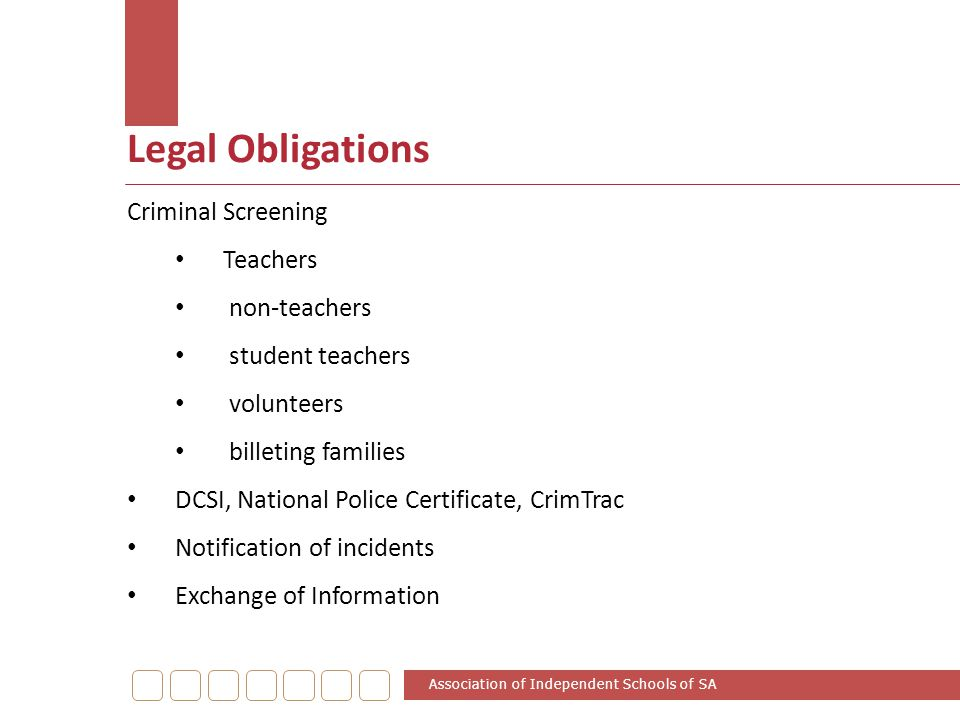 Legal Obligations Criminal Screening Teachers non-teachers student teachers volunteers billeting families DCSI, National Police Certificate, CrimTrac