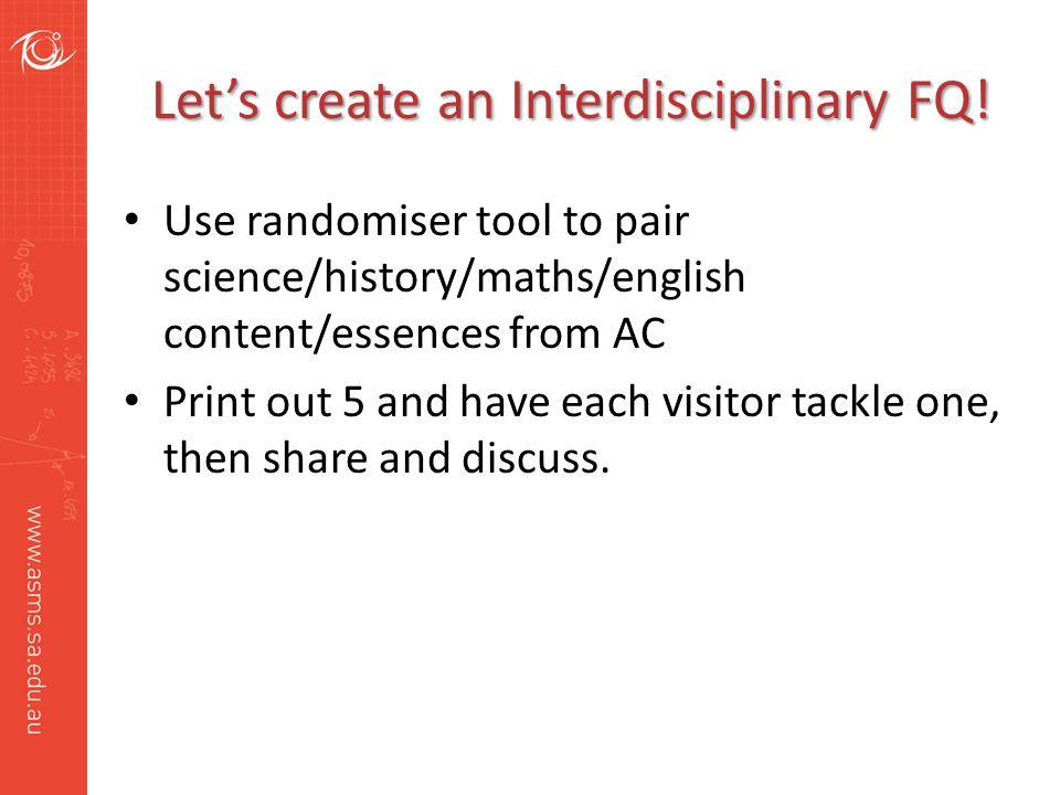 Let's create an Interdisciplinary FQ.