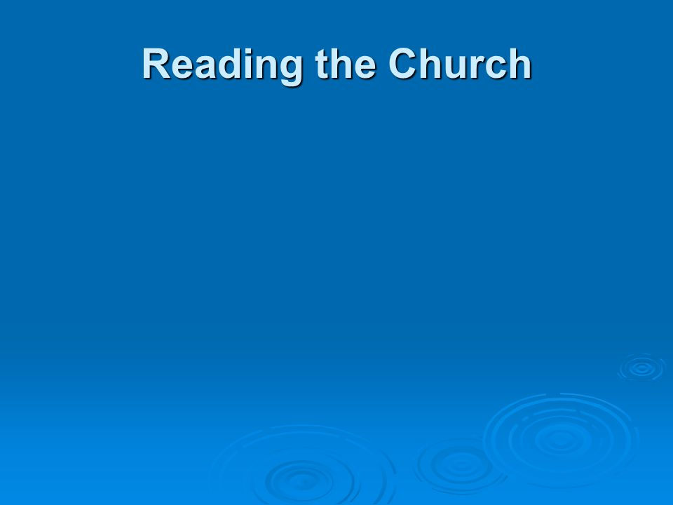 Reading the Church