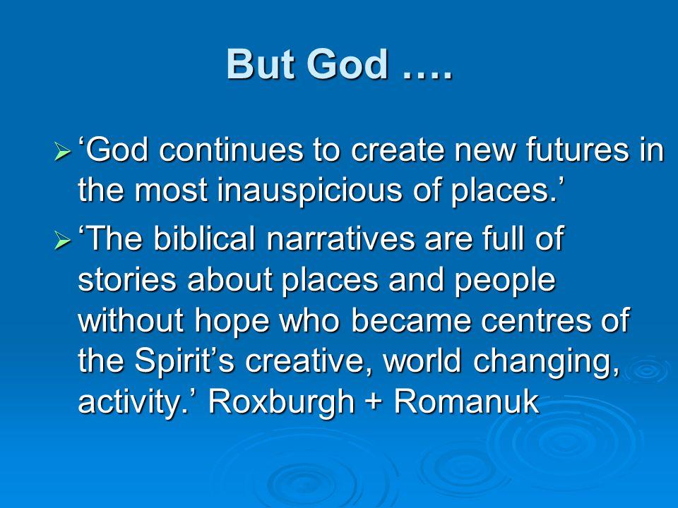 But God ….