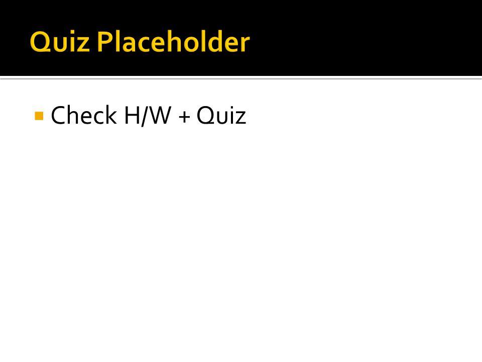  Check H/W + Quiz