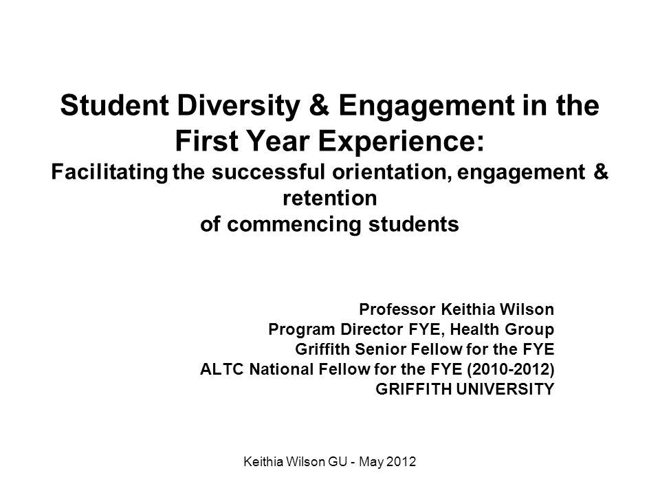 Part 2 Predictors of Early Student Engagement & Academic Success with diverse students Keithia Wilson GU - May 2012