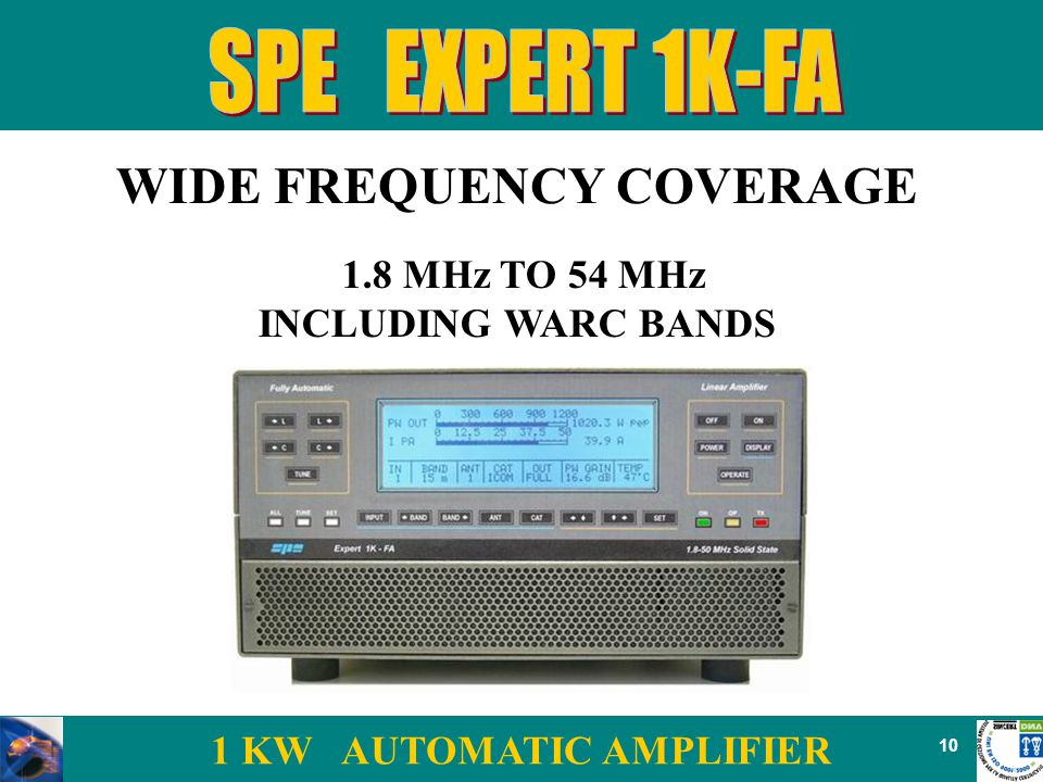 1 KW AUTOMATIC AMPLIFIER 10 WIDE FREQUENCY COVERAGE 1.8 MHz TO 54 MHz INCLUDING WARC BANDS