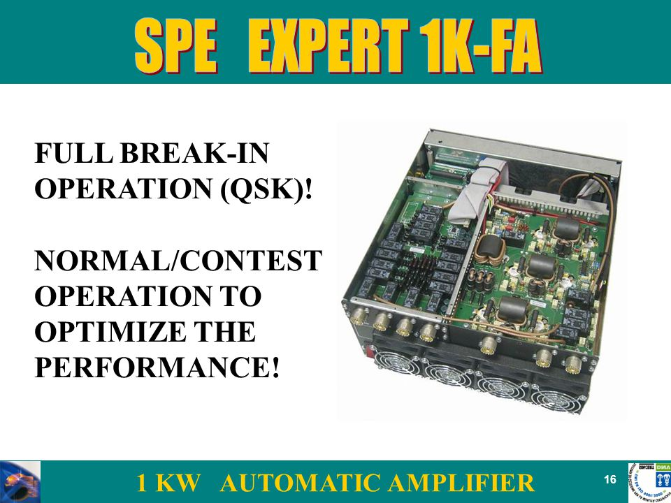 1 KW AUTOMATIC AMPLIFIER 16 FULL BREAK-IN OPERATION (QSK).