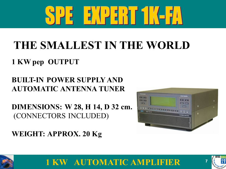 1 KW AUTOMATIC AMPLIFIER 7 1 KW pep OUTPUT BUILT-IN POWER SUPPLY AND AUTOMATIC ANTENNA TUNER DIMENSIONS: W 28, H 14, D 32 cm.