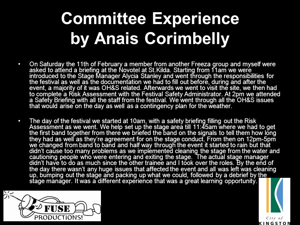 Committee Experience by Anais Corimbelly On Saturday the 11th of February a member from another Freeza group and myself were asked to attend a briefing at the Novotel at St.Kilda.