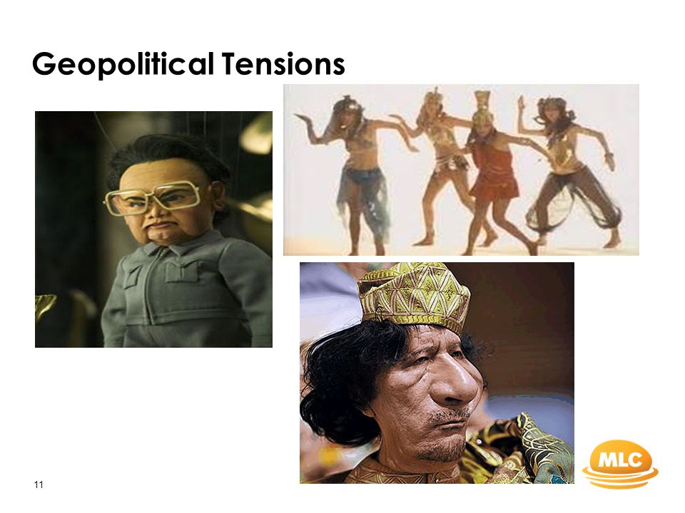 11 Geopolitical Tensions