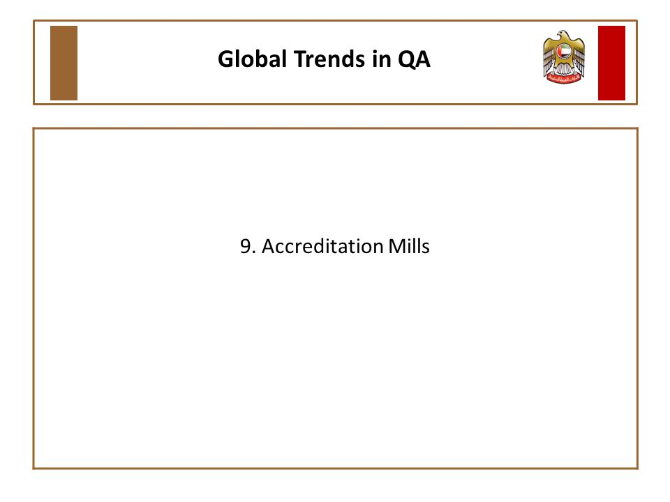 9. Accreditation Mills Global Trends in QA