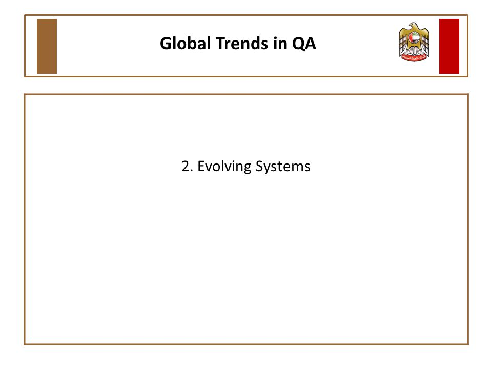 2. Evolving Systems Global Trends in QA