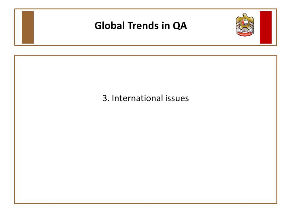 3. International issues Global Trends in QA