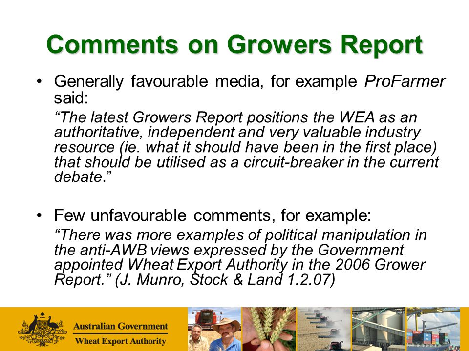 Comments on Growers Report 443 reply cards to date: Majority found it useful to growers … –Well done- keep the information flowing –Easy to read format –Very thorough, Thank you.