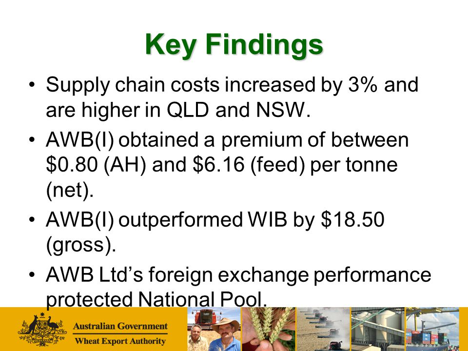 Key Findings No evidence of 'dumping' lower grade wheat into Pool.