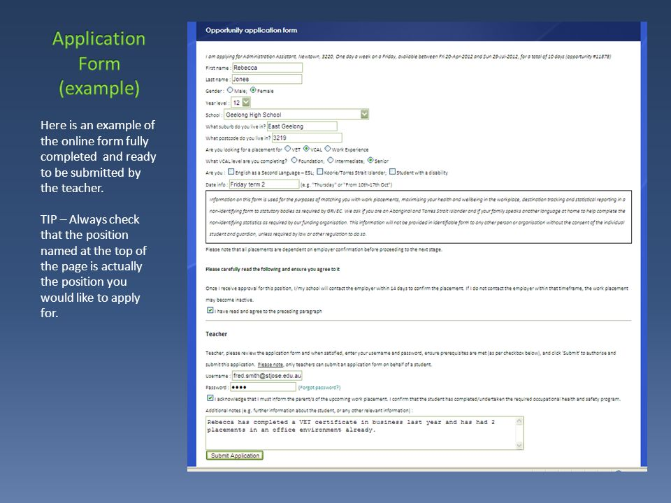 Here is an example of the online form fully completed and ready to be submitted by the teacher.