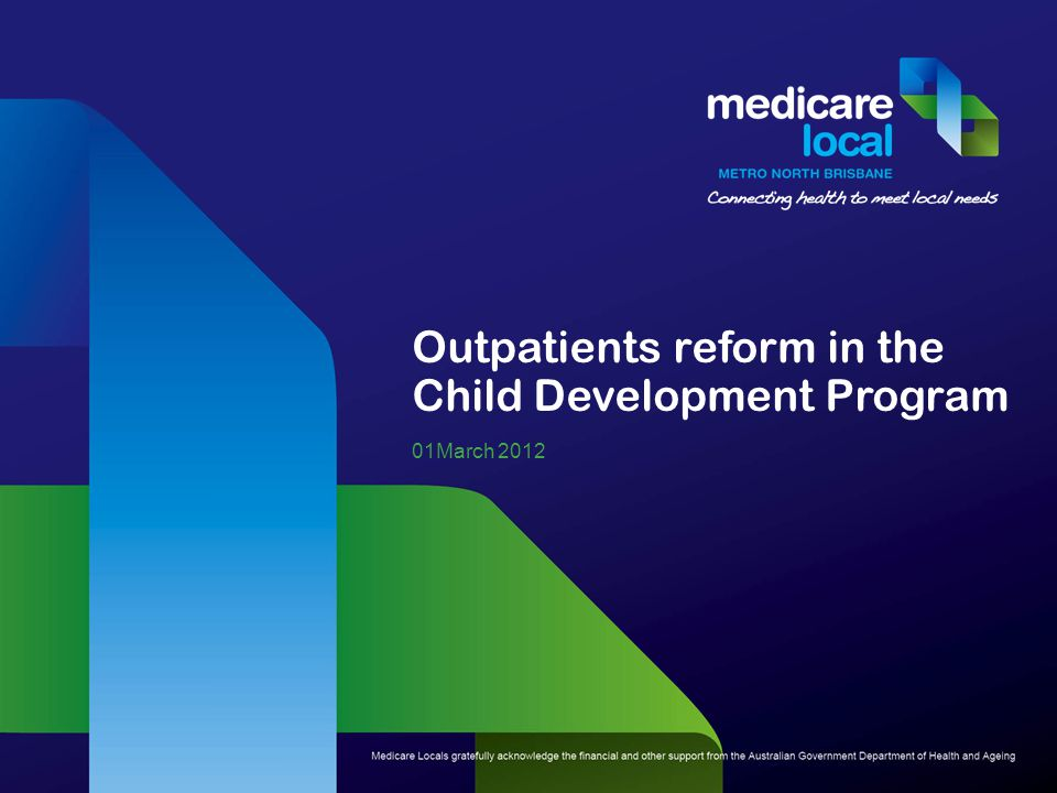 Outpatients reform in the Child Development Program 01March 2012