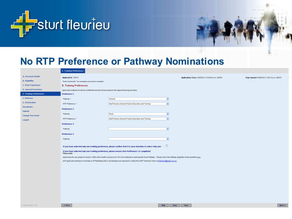 No RTP Preference or Pathway Nominations 1. Sturt Fleurieu, general pathway 2.