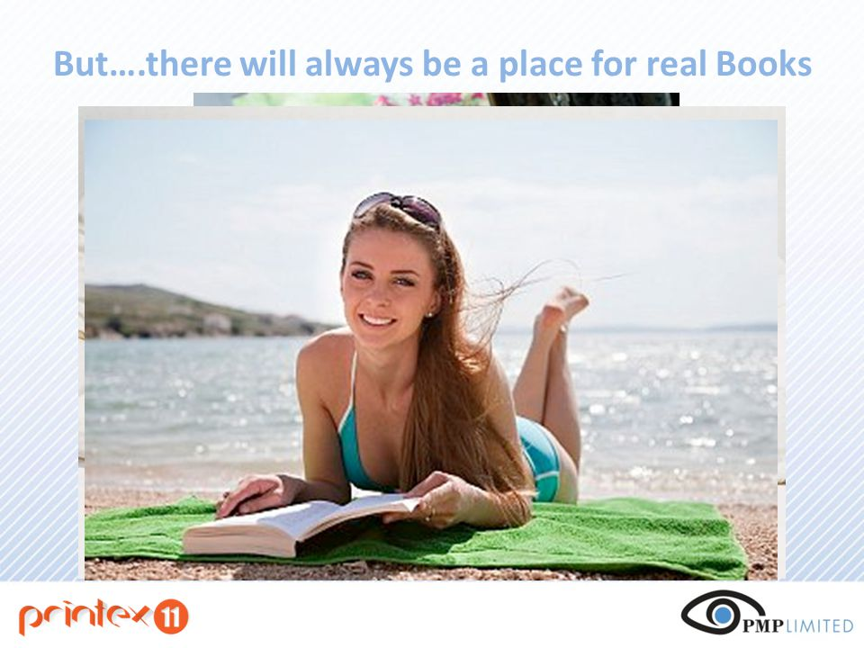 But….there will always be a place for real Books