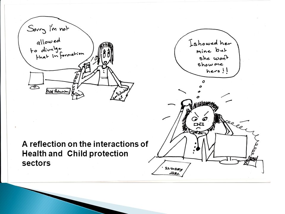 .. A reflection on the interactions of Health and Child protection sectors