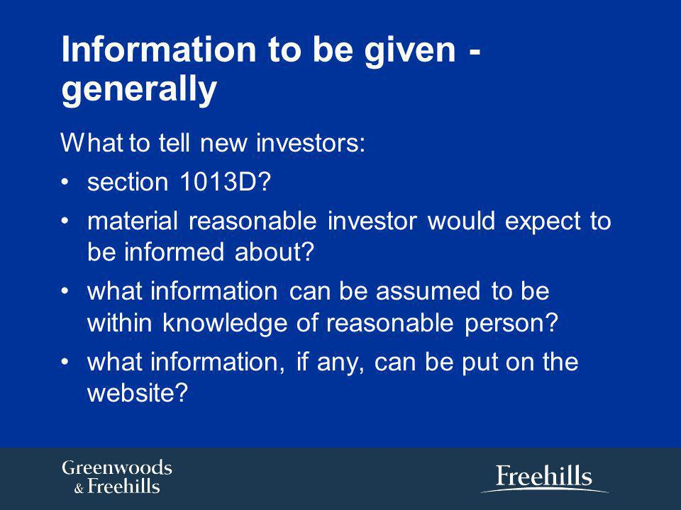Information to be given - generally What to tell new investors: section 1013D.