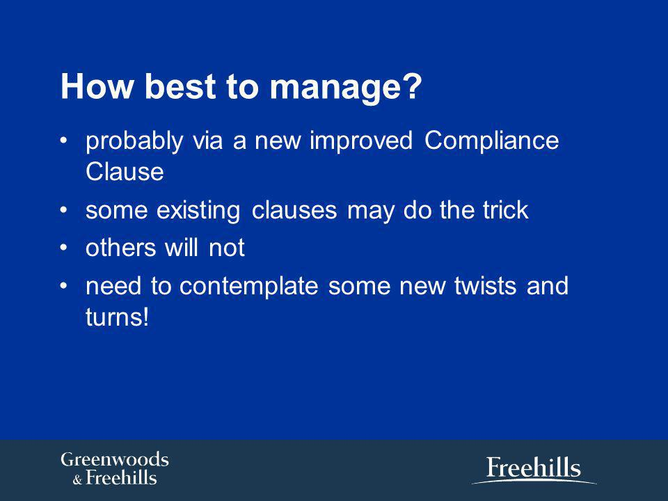 How best to manage.