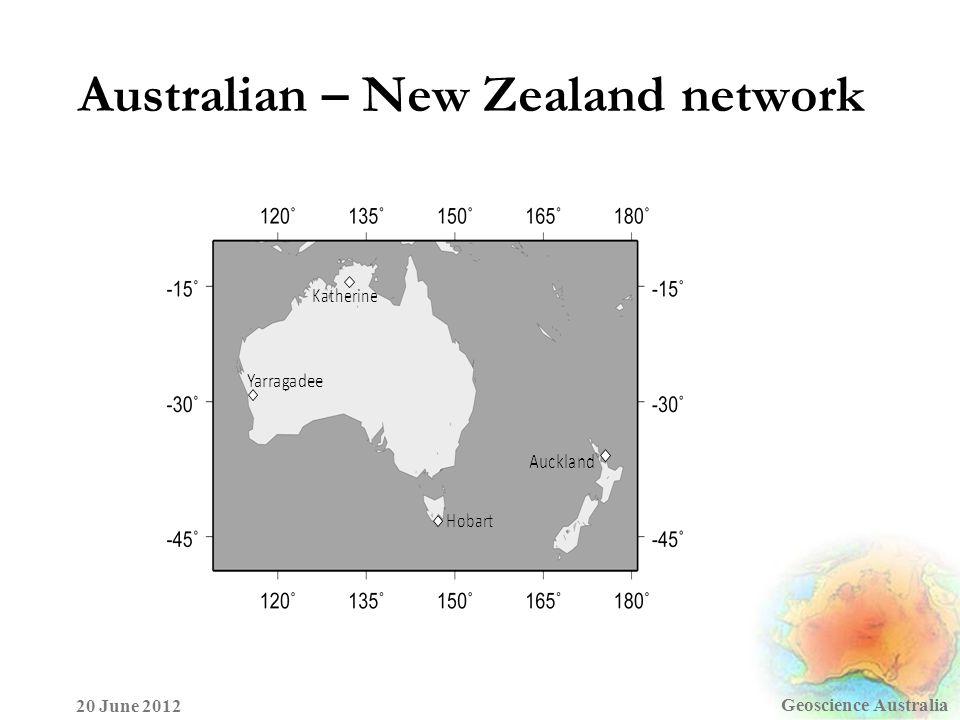 Australian – New Zealand network Geoscience Australia 20 June 2012