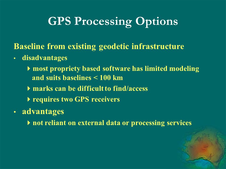 Permanent GPS Networks International GPS Service (IGS) Permanent GPS 200+ Dual frequency GPS operated national agencies, research organisations, universities,… Permanently tracking Dorne Margolin Type antenna + domes in some cases 30 second interval RINEX freely available IGS related information http://igscb.jpl.nasa.gov/