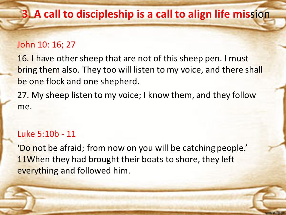 John 10: 16; 27 16. I have other sheep that are not of this sheep pen.